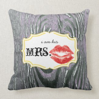 I'm his Mrs.Red Lips Old Barn Wood Lavender Pillow
