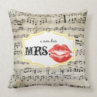 I'm his Mrs. Red Lips Yellow Vintage Sheet Music Pillows