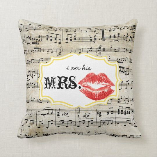 I'm his Mrs. Red Lips Yellow Vintage Sheet Music Throw Pillow