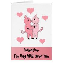 I'm Hog Wild Over You Card