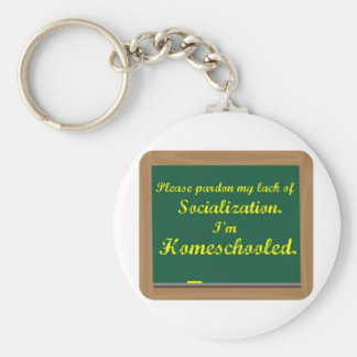 I'm homeschooled. keychain