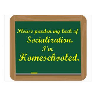 I'm homeschooled. postcard