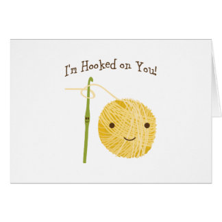 I'm Hooked on You! Card