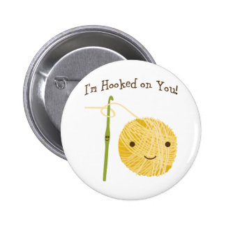 I'm Hooked on You! Pinback Button