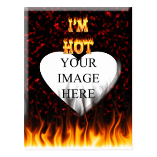 I'm hot fire and flames postcard