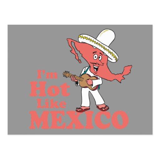 I'm Hot Like Mexico T-shirt Postcard