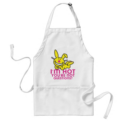 I'm Hot You're Not Aprons