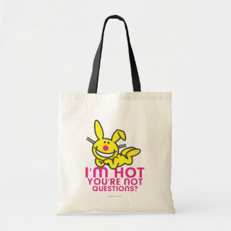 I'm Hot You're Not Tote Bag
