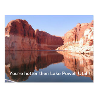 I'm hotter then Lake Powell Utah Postcard