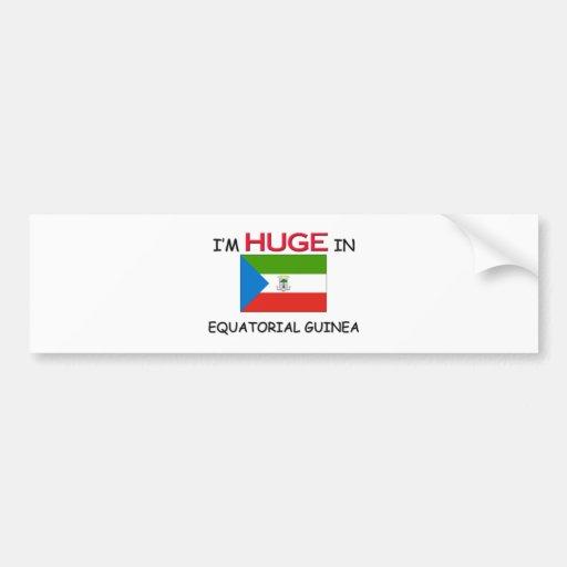 I'm HUGE In EQUATORIAL GUINEA Bumper Stickers