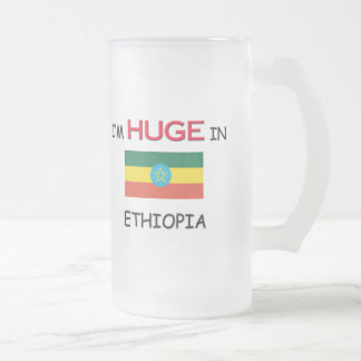 I'm HUGE In ETHIOPIA Frosted Glass Beer Mug