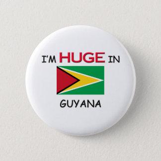 I'm HUGE In GUYANA Button