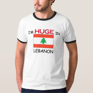 I'm HUGE In LEBANON T-Shirt