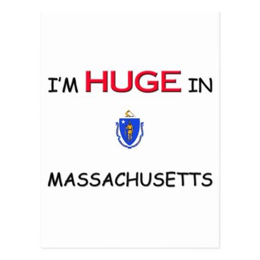 I'm HUGE In MASSACHUSETTS Post Cards