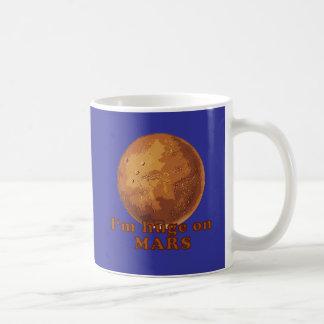 I'm Huge on Mars Martian Humor Coffee Mug