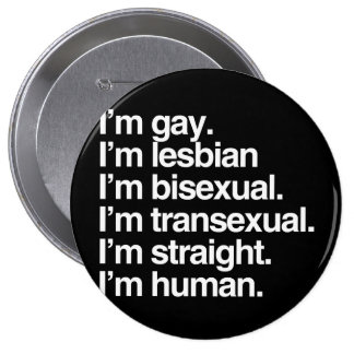I'm human just like you pinback button