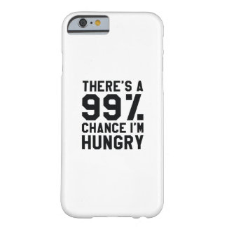 I'm Hungry Barely There iPhone 6 Case