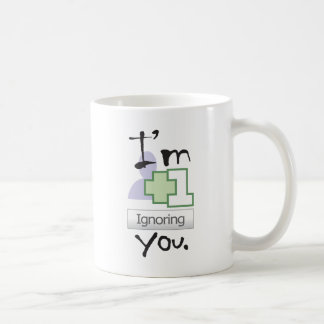 I'm Ignoring You Coffee Mugs