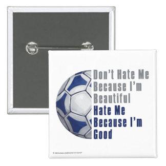 Im Im hermoso buen Futbal Pin Cuadrada 5 Cm