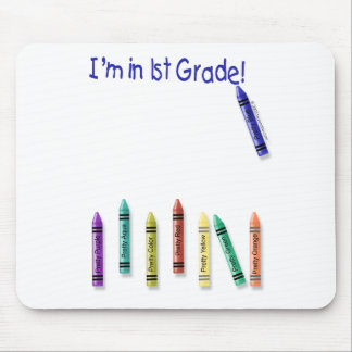 I'm in 1st Grade! Mousepad