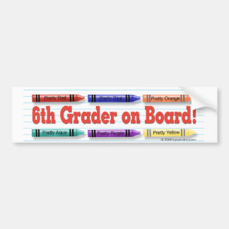I'm in 6th Grade! Bumper Stickers