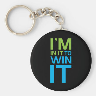 I'm In It To Win It Basic Round Button Keychain