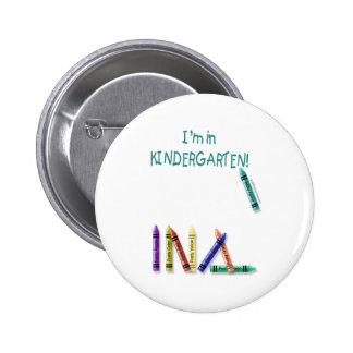I'm in Kindergarten 2 Inch Round Button