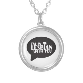 I'm In Lesbian With You Valentine's LGBT Pride Silver Plated Necklace