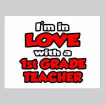 I'm In Love With A 1st Grade Teacher Postcard