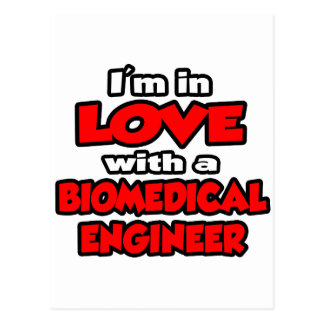I'm In Love With A Biomedical Engineer Postcard