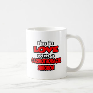 I'm In Love With A Cardiothoracic Surgeon Coffee Mugs
