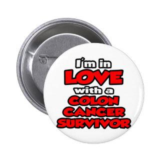 I'm In Love With A Colon Cancer Survivor Button