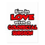 I'm In Love With A Colorectal Surgeon Postcard