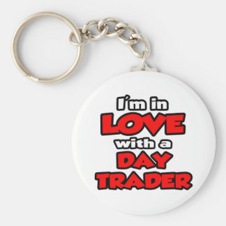 I'm In Love With A Day Trader Key Chain