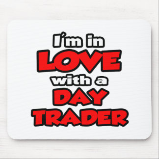 I'm In Love With A Day Trader Mouse Pad