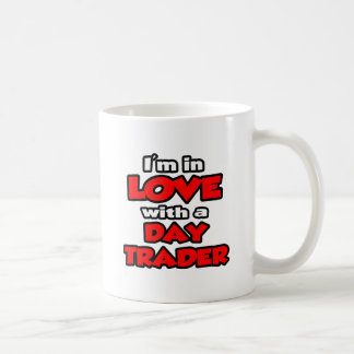 I'm In Love With A Day Trader Classic White Coffee Mug