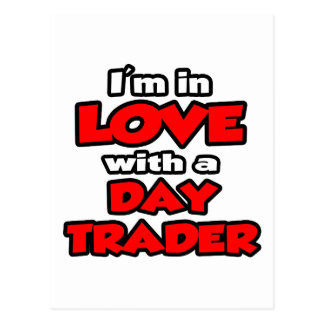 I'm In Love With A Day Trader Postcard