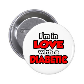 I'm In Love With A Diabetic 2 Inch Round Button