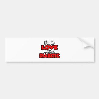 I'm In Love With A Diabetic Bumper Sticker