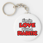I'm In Love With A Diabetic Keychain