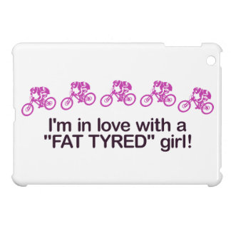 I'm in love with a fat tyred girl iPad mini case