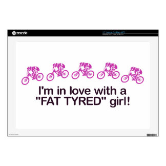 I'm in love with a fat tyred girl laptop skins
