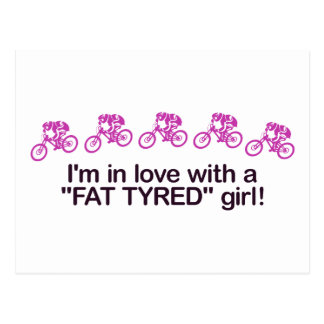 I'm in love with a fat tyred girl postcard