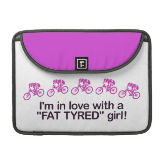 I'm in love with a fat tyred girl sleeve for MacBook pro