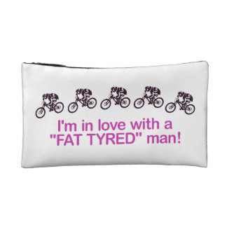 I'm in love with a fat tyred man cosmetic bag