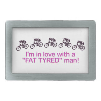 I'm in love with a fat tyred man rectangular belt buckle