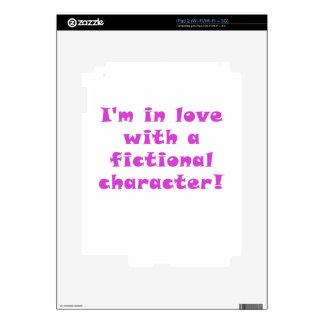 Im in Love with a Fictional Character iPad 2 Skin