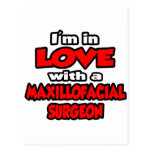 I'm In Love With A Maxillofacial Surgeon Post Cards
