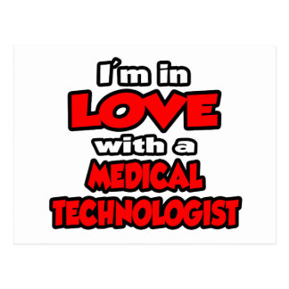 I'm In Love With A Medical Technologist Postcard
