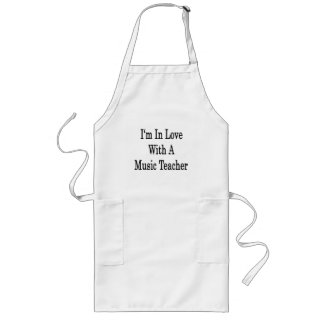 I'm In Love With A Music Teacher Long Apron